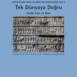 Avrupa'daki Asya ve Batı'nın Şekillenişi Cilt 2, Tek Dünyaya Doğru – Antik İran ve Batı