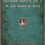 Iustinianus, Digesta XIV. 2: Gemiden Mal Atımına İlişkin Rhodos Yasası Hakkında