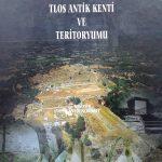 Arkeoloji, Epigrafi, Jeoloji, Doğal ve Kültürel Peyzaj Yapısıyla Tlos Antik Kenti ve Teritoryumu