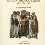 Geç Roma İmparatorluğu Tarihi, MS. 284-641