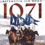 Malazgirt Kıyametin İlk Günü 1071