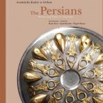 Persler: Anadolu'da Kudret ve Görkem (The Persians: Power and Glory in Anatolia)