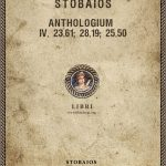 Stobaios, Anthologium IV. 23. 61; 28. 19; 25. 50