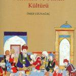 Selçuklu Anadolu'sunda Beslenme ve Yemek Kültürü