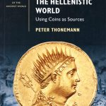 The Hellenistic World: Using Coins as Sources