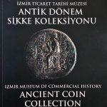 İzmir Ticaret Tarihi Müzesi Antik Dönem Sikke Koleksiyonu