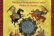 At Üstünde Selçuklular: Türkiye Selçuklularında Ordu ve Savaş