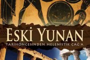 Eski Yunan: Tarih Öncesinden  Klasik Çağ'a