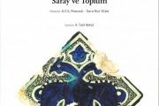 Anadolu Selçukluları: Ortaçağ Ortadoğusu'nda Saray ve Toplum