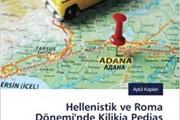 Hellenistik ve Roma Döneminde Kilikia Pedias (Çukurova) Yerleşimleri