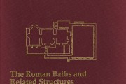 The Roman Baths and Related Structures/Smintheion Studies I